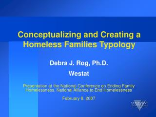 Conceptualizing and Creating a Homeless Families Typology