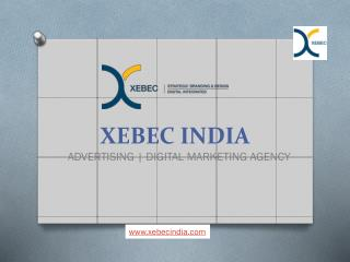 Advertising Agency in Pune | Digital Marketing Agency | Xebec India | Xebec Communication