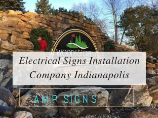 Electrical Signs Installation Company Indianapolis
