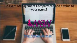 Do Event Management Company can add a value to your event