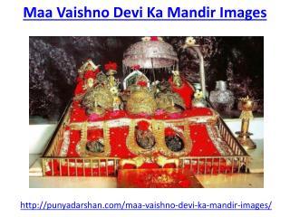 Get the best maa vaishno devi ka mandir images