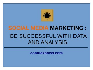 Social Media Marketing: Be Successful with Data and Analysis