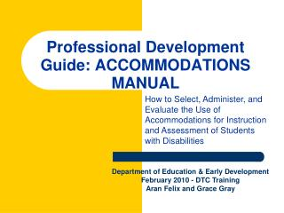 Professional Development Guide: ACCOMMODATIONS MANUAL
