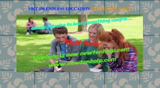 MKT 498 Endless Education /newtonhelp.com