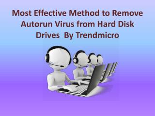 The Most Effective Method to Remove autorun Virus by Trendmicro