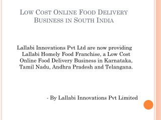 Low Cost Online Food Delivery Business Option in South Indian Cities