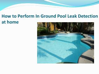 How to Perform In Ground Pool Leak Detection at home