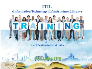 Online ITIL training and certification Institute in Delhi - Netlabs ITS
