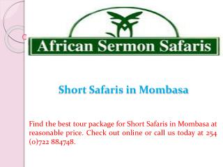 Short Safaris in Mombasa