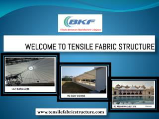 Best of Tensile Fabric Structure