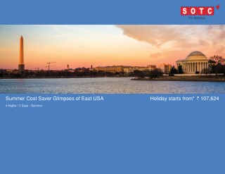 Summer Cost Saver Glimpses Of East Usa with SOTC Holidays