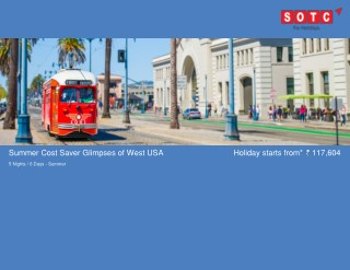 Summer Cost Saver Glimpses Of West Usa with SOTC Holidays