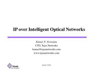IP over Intelligent Optical Networks