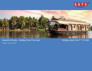 Beautiful Kerala - Holiday Now Pay Later with SOTC Holidays