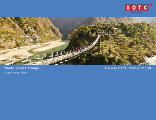 Manali Volvo Package with SOTC Holidays