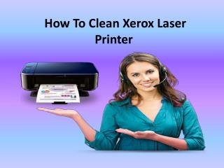 How To Clean Xerox Laser Printer