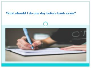 What Should i Do One Day Before the Bank Exam