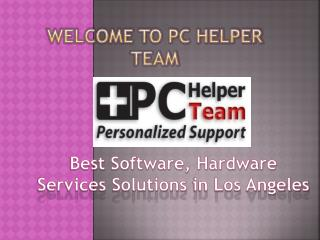 Best Software, Hardware Services Solutions in Los Angeles - PChelperteam.com
