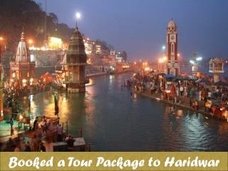 Tour Packages from Delhi to Haridwar Rishikesh