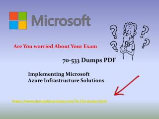 70-533 Exam Dumps - Latest [2018] Microsoft 70-533 Braindumps