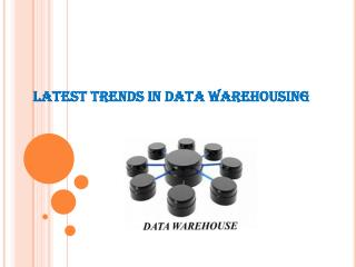 Latest trends in datawarehouse you may wonder