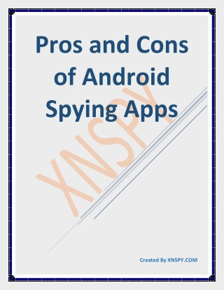 Pros and Cons of Android Spying Apps