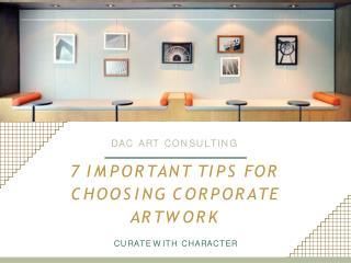 7 Important Tips For Choosing Corporate Artwork