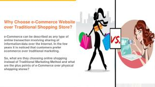 Why you should choose an e-commerce website over a Shopping store?