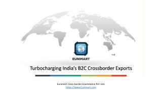 Cross-Border Ecommerce Opportunities and Challenges by Eunimart