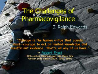 The Challenges of Pharmacovigilance