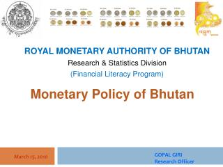 Monetary Policy of Bhutan