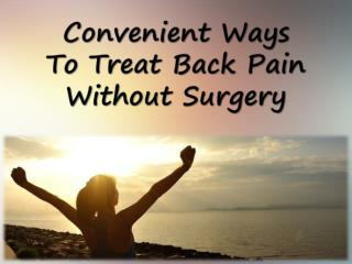 Convenient Ways To Treat Back Pain Without Surgery
