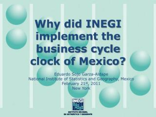 Why did INEGI implement the business cycle clock of Mexico?