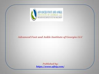 Advanced Foot and Ankle Institute of Georgia LLC