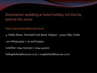 Destination wedding at hotel holiday inn Goa by behind the scene