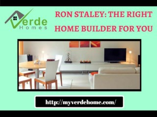 Choose the best home design from Ron Staley