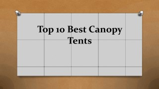 Top 10 best canopy tents