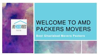Ghaziabad Movers Packers Safely Relocate Your Goods and Other Stuffs