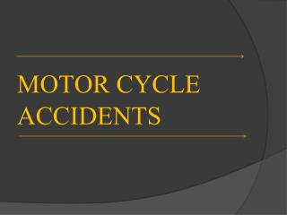 How To Take Claim Of Motorcycle Accident Injuries