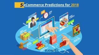 5 eCommerce Predictions for 2018