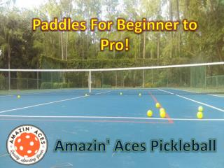 Amazin' Aces Pickleball | Pickleball Paddles For Beginners To Pros!