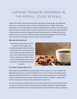 CAFFEINE TRIGGERS INSOMNIA IN THE PEOPLE, STUDY REVEALS