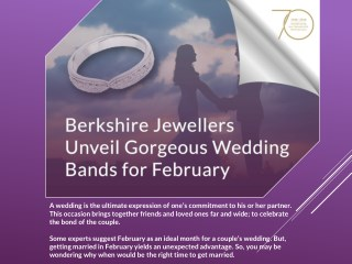 Berkshire Jewellers Unveil Gorgeous Wedding Bands for February