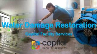 Water Damage Restoration | Capital Facility Services