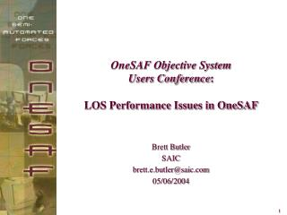 OneSAF Objective System  Users Conference : LOS Performance Issues in OneSAF