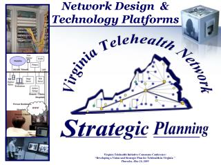 Network Design    Technology Platforms