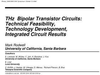 THz  Bipolar Transistor Circuits:  Technical Feasibility,  Technology Development, Integrated Circuit Results