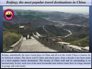 Beijing; the most popular travel destinations in china