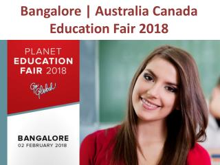 Bangalore | Australia Canada Education Fair 2 February 2018