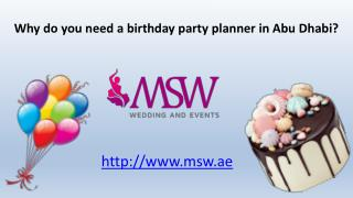 Why do you need a birthday party planner in Abu Dhabi?